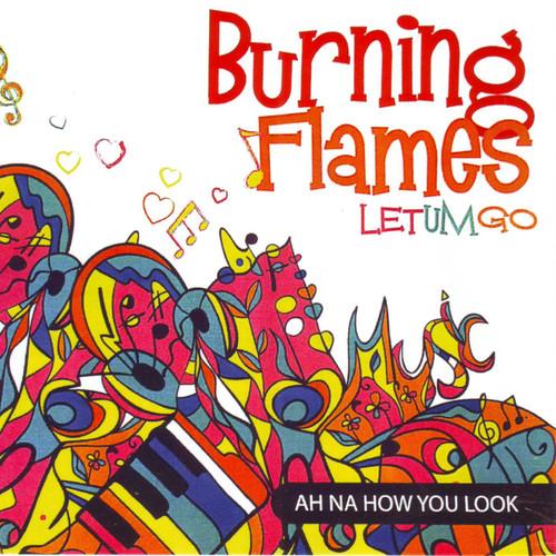 Let Um Go - Burning Flames