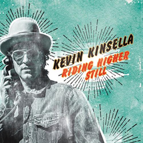 Riding Higher Still - Kevin Kinsella