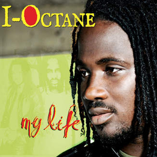 My Life - I-octane