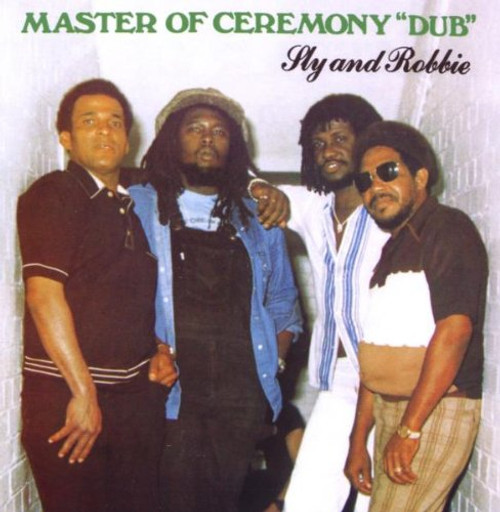 """Master Of Ceremony""""dub"""" - Sly And Robbie"""