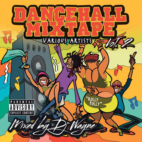 Dancehall Mixtape Vol.2 - Various Artists