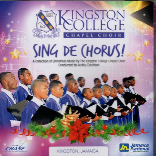 Sing De Chorus - Kingston College Chapel Choir