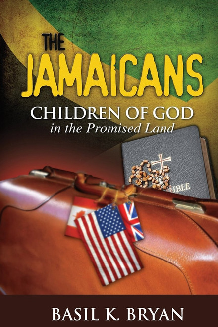 The Jamaicans Children Of God (Hard Copy) - Basil K.bryan