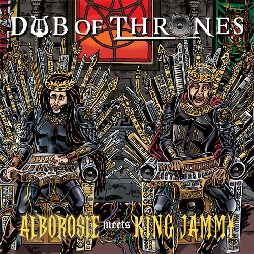 Dub Of Thrones - Alborosie Meet King Jammy