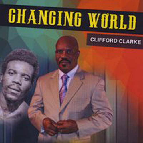 Changing World - Clarke Clifford