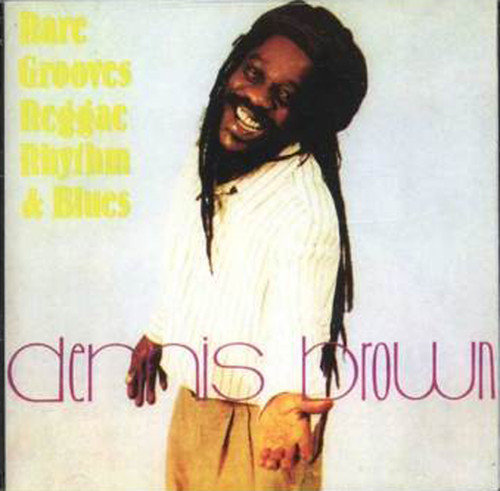 Rare Grooves - Dennis Brown