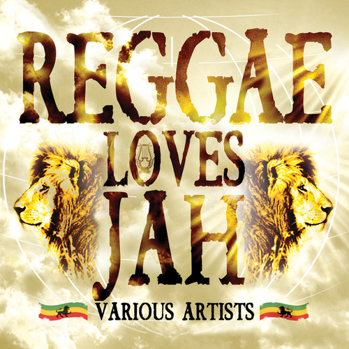 Reggae Loves Jah - Various Artists