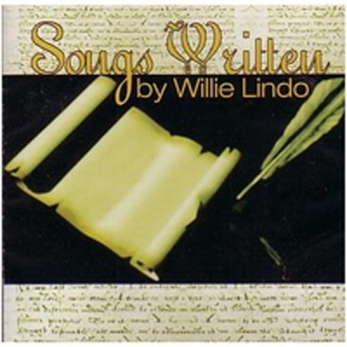 Songs Written By - Willie Lindo