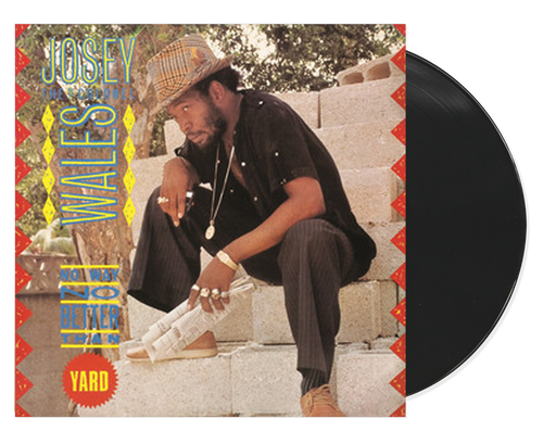 No Way No Better Than Yard - Josey Wales (LP)