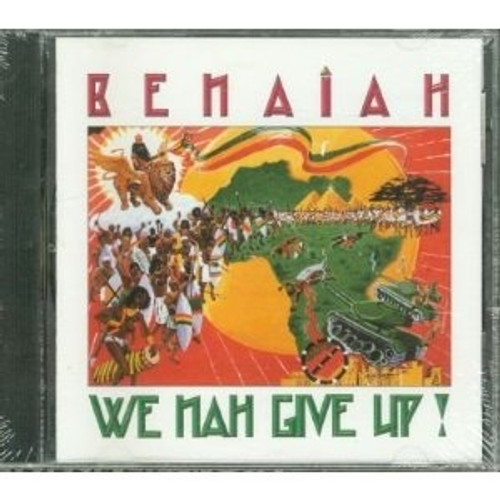 We Nah Give Up - Benaiah
