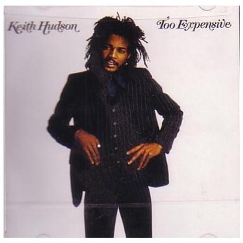 Too Expensive - Keith Hudson