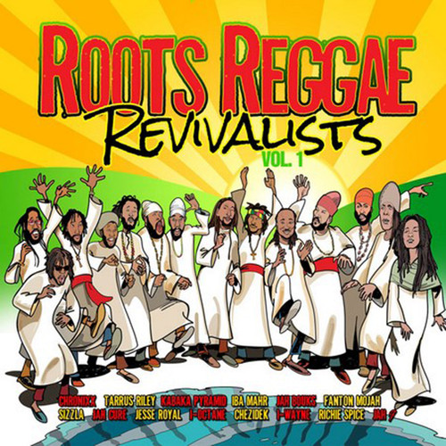Roots Reggae Revivalist Vol.1 - Various Artists