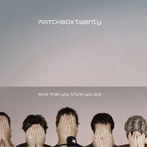 More Than You Think - Matchbox 20