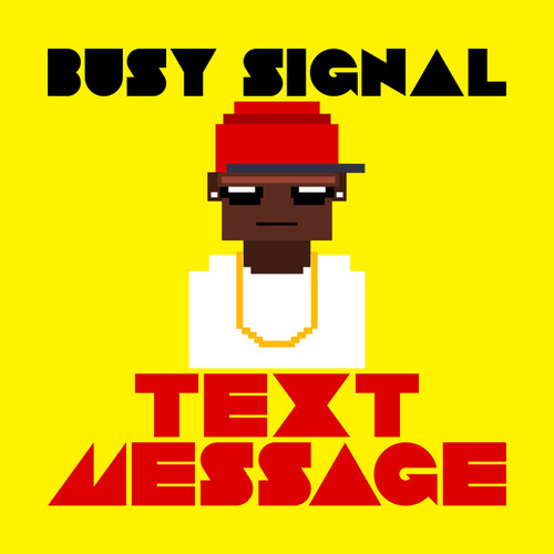 Text Message - Busy Signal (HD Digital Download)