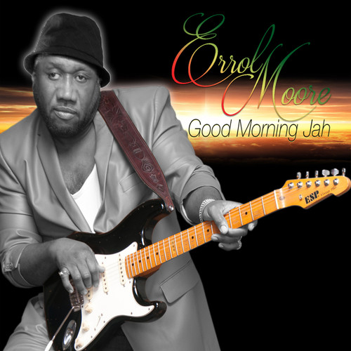 Good Morning Jah - Errol Moore