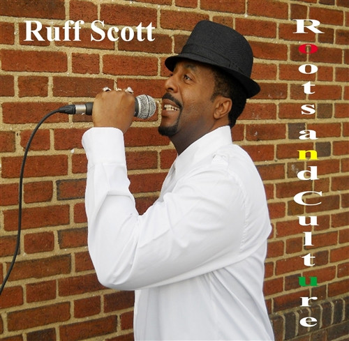 Roots And Culture - Ruff Scott