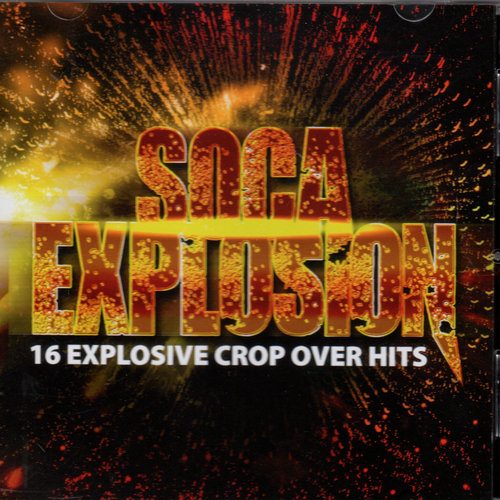 Soca Explosion - Various Artists