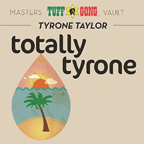Totally Tyrone - Taylor, Tyrone