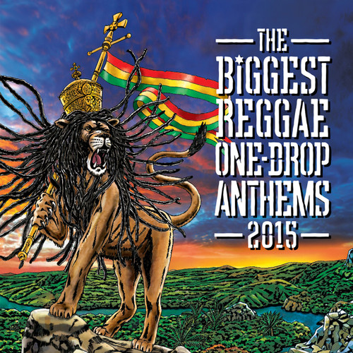 The Biggest Reggae One Drop Anthems - Various Artists