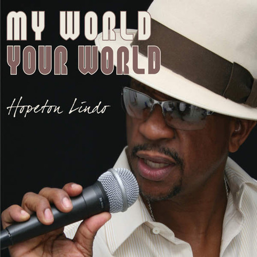 My World Your World - Hopeton Lindo