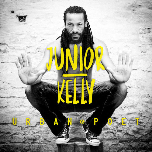 Urban Poet - Junior Kelly