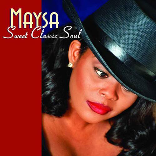 Sweet Classic Soul - Maysa