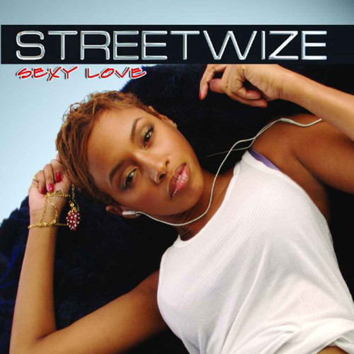 Streetwize Sexy Love - Various Artists