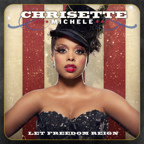 Let Freedom Reign - Chrisette Michelle
