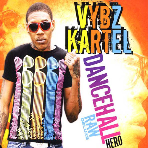 Dancehall Hero Raw Deluxe - Vybz Kartel
