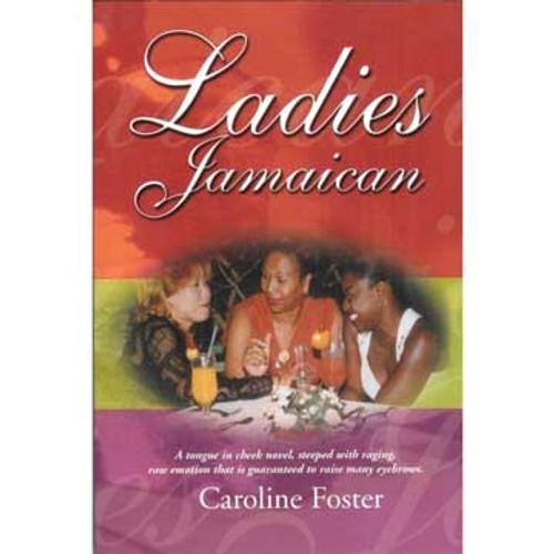 Ladies Jamaican - Caroline Foster