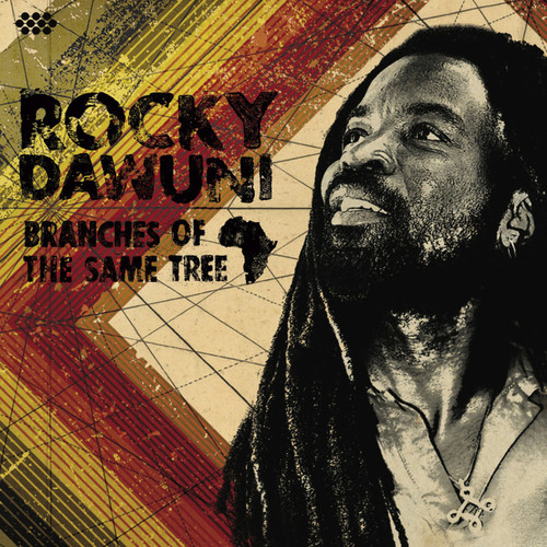 Branches Of The Same Tree - Rocky Dawuni