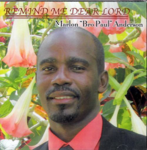 Remind Me Dear Lord - Marlon Anderson