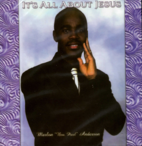 It's All About Jesus - Marlon Anderson