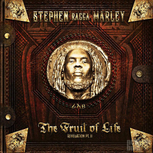 The Fruit Of Life - Revelation Part Ii - Stephen Marley