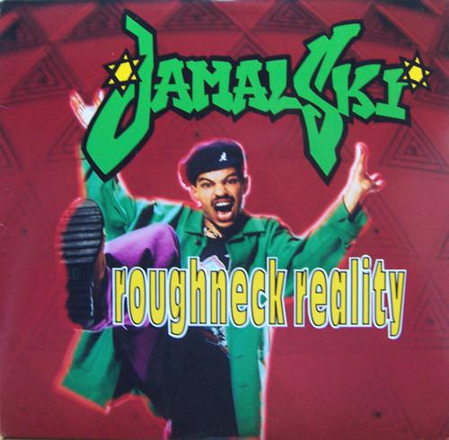 Roughneck Reality - Jamal-ski (LP)
