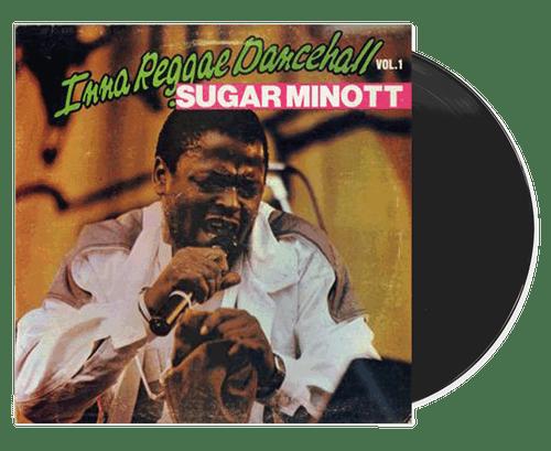 Inna Reggae Dancehall Vol. 1 - Sugar Minott (LP)