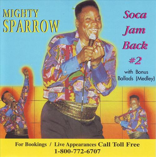 Soca Jam Back #2 - Mighty Sparrow