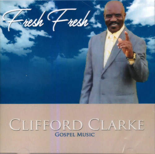 Fresh Fresh - Clarke Clifford