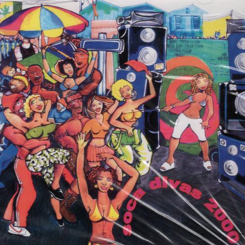 Soca Divas 2000 - Various Artists