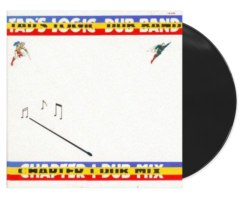 Chapter One Dub Mix - Tad's Logic Dub Band (LP)