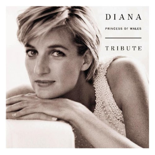 Tribute Diana Princess Of Wales - Various Artist