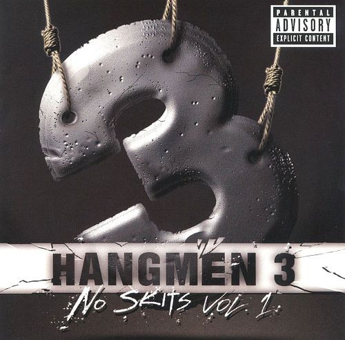 No Skits Vol.1 - Hangmen 3