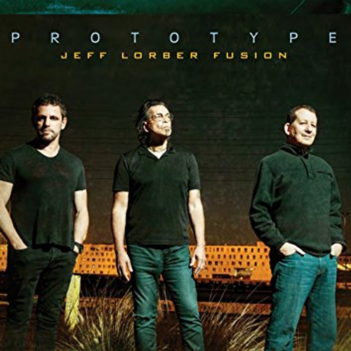 Prototype - Jeff Lorber Fusion