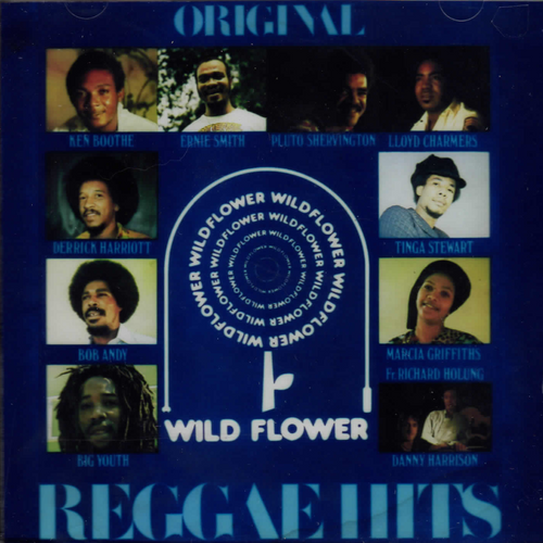 Original Reggae Hits - Wild Flower - Various Artists
