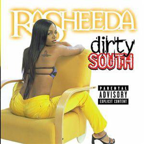 Dirty South - Rasheeda