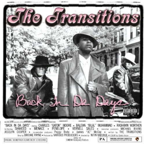 Back In Da Days - The Transitions