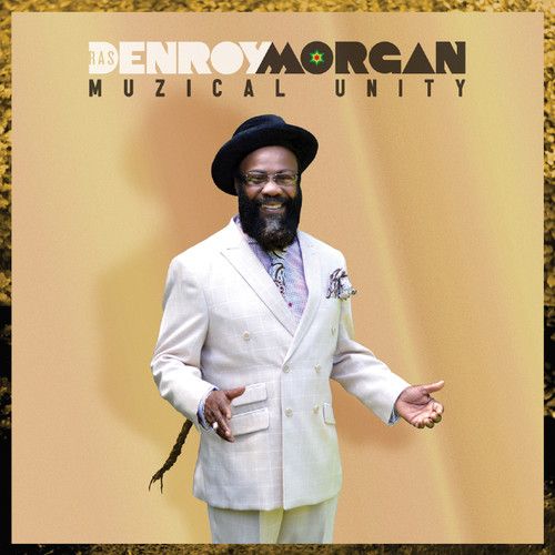 Muzical Unity - Denroy Morgan