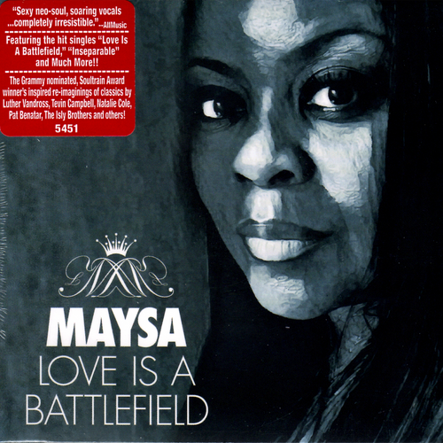Love Is A Battlefield - Maysa