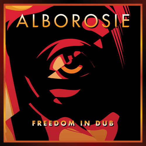 Freedom In Dub - Alborosie