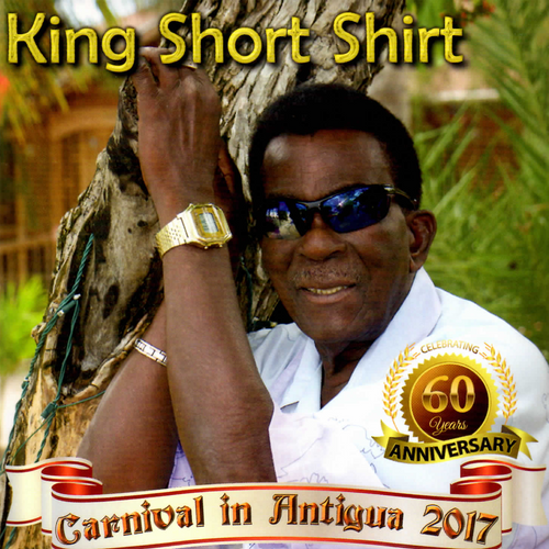 Carnival In Antigua 2017 - King Short Shirt
